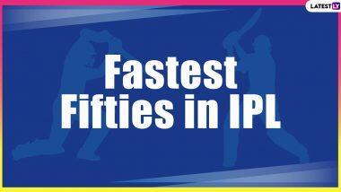 Fastest Fifties In IPL History: केएल राहुल, युसुफ पठाण, सुनील नारायण यांच्यासह संजू सॅमसन याचाही वेगवाग अर्धशतकाच्या यादीत समावेश; येथे पाहा संपूर्ण यादी