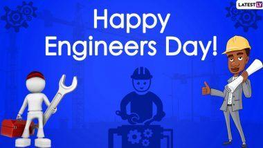Happy Engineer's Day 2020 Wishes: अभियंता दिनाच्या शुभेच्छा Messages, WhatsApp Status च्या माध्यमातून देऊन इंजिनिअर्संचे करा कौतुक!