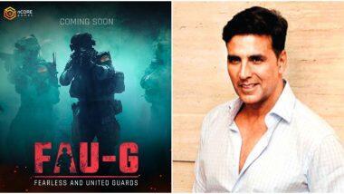 Fearless And United-Guards: PUBG बॅन झाल्यानंतर Akshay Kumar घेऊन येत आहे स्वदेशी अॅक्शन गेम FAU:G, जाणून घ्या खासियत