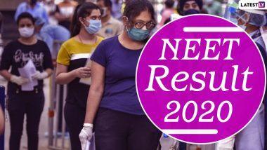 NEET 2020 Merit List: नीट युजी परीक्षा निकाल आणि AIR Merit List कशी पहाल ntaneet.nic.in वर ऑनलाईन