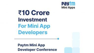 Paytm करणार भारतातील मिनी अॅप डेव्हलपर्संना मदत; 10 कोटींच्या निधीची तरतूद