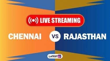 CSK Vs RR, IPL 2020 Live Streaming: चेन्नई सुपर किंग्ज विरुद्ध राजस्थान रॉयल्स यांच्यातील आयपीएल लाईव्ह सामना आणि स्कोर पाहा Hotstar आणि Star Network वर