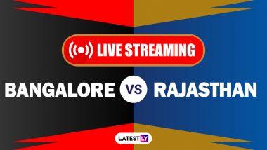 RCB vs RR, IPL 2020 Live Streaming: रॉयल चॅलेंजर्स बेंगलोर आणि राजस्थान रॉयल्सयांच्यातील आयपीएल लाईव्ह सामना आणि स्कोर पाहा Hotstar आणि Star Network वर