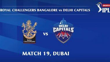 RCB Vs DC, IPL 2020 Live Streaming: रॉयल चॅलेंजर्स बंगळरू आणि दिल्ली कॅपिटल्स यांच्यातील आयपीएल लाईव्ह सामना आणि स्कोर पाहा Hotstar आणि Star Network वर