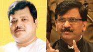 Pravin Darekar Criticizes Sanjay Raut: शिवसेना म्हणजे महाराष्ट्र नाही; संजय राऊत यांच्या 'त्या' वक्तव्याला विरोधी पक्षनेते प्रवीण दरेकर यांचे प्रत्युत्तर