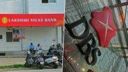 DBS Bank मध्ये विलीनीकरण झाल्यानंतर आता Lakshmi Vilas Bank चे खातेदारसर्व सेवांचा उपभोग घेऊ शकतात; जाणून घ्या काय असेल Interest Rates