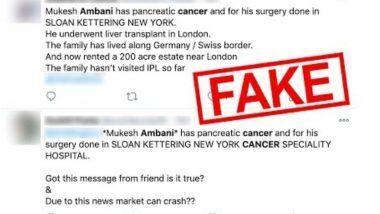 Mukesh Ambani यांना झाला Pancreatic Cancer? सोशल मिडियावर व्हायरल झालेल्या बातमीमागचे काय आहे सत्य, Fact Check