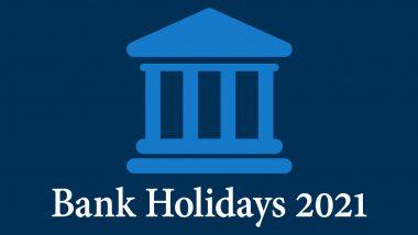 Bank Holidays in Year 2021: नववर्षात किती मिळणार सुट्ट्या आणि Long Weekends; येथे पहा संपूर्ण यादी