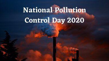 National Pollution Control Day 2020 Quotes: पर्यावरणप्रेमी, मित्रमंडळींना प्रदूषण रोखण्यासाठी प्रेरणा देणारी खास घोषवाक्यं