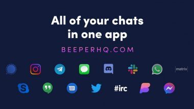WhatsApp, Telegram, Signal, iMessage यांना एकत्रित करणारा नवा Beeper App लॉन्च; जाणून घ्या वैशिष्ट्यं