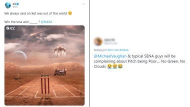 ICC ने मंगळ ग्रहावर तयार केली क्रिकेटची खेळपट्टी, Netizens ने लगावले फ्री हीट्स, पहा हसून लोटपोट होणारेकमेंट्स