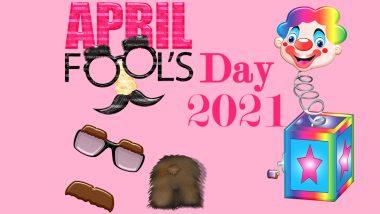 April Fool Day 2021: एप्रिल फूल म्हणजे काय? हा दिवस साजरा करण्यास कधीपासून झाली सुरुवात? जाणून घ्या