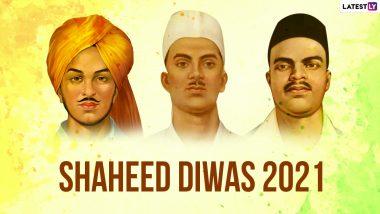 Shaheed Diwas 2021 Date and History: शहीद दिवसाचीतारीख, माहिती आणि इतिहास जाणून घ्या