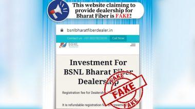Fact Check: BSNL Bharat Fiber Dealership मिळवण्यासाठी bsnlbharatfiberdealer.in वेबसाईटद्वारे पैशांची मागणी? PIB ने सांगितले सत्य
