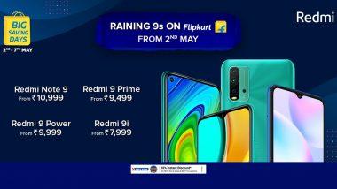 Redmi Raining 9s on Flipkart: रेडमीच्या 9 सीरिजच्या 'या' स्मार्टफोन्सची 2 ते 7 मे दरम्यान फ्लिपकार्टवर होणार बरसात, वाचा सविस्तर