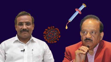 Covid 19 Vaccine Status in India: कोरोना लसीवरुन केंद्रीय मंत्री हर्षवर्धन आणि महाराष्ट्राचे आरोग्यमंत्री राजेश टोपे यांची विरोधाभासात्मक विधाने
