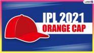 IPL 2021 Orange Cap List Updated: ऑरेंज कॅपच्या यादीत शिखर धवन अव्वल स्थानी कायम, येथे पाहा संपूर्ण यादी