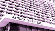 Jaslok Hospital: मुंबईतील जसलोक रुग्णालय आता केवळ कोरोना रुग्णांसाठी आरक्षीत