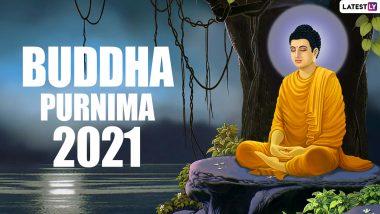 Buddha Purnima 2021: बुद्ध पौर्णिमा कधी आहे? तारीख, पूजा विधी, शुभ मुहूर्त, महत्त्व जाणून घ्या