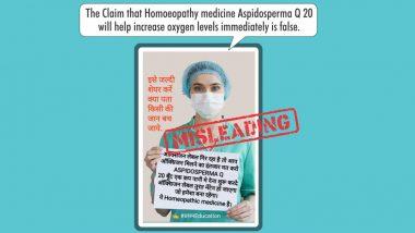 Fact Check: ऑक्सिजनला पर्याय म्हणून होमिओपॅथी औषध Aspidosperma Q20 घेता येईल का? जाणून घ्या व्हायरल मेसेजमागील सत्य