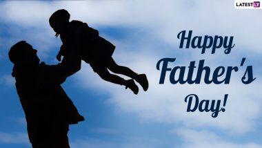 Fathers Day 2021 HD Images: 'फादर्स डे' निमित्त शुभेच्छा देण्यासाठी HD Images Greetings, Wishes, Messages, Facebook, WhatsApp Status इथे करु शकता फ्री डाऊनलोड