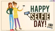 Happy Selfie Day 2021 Images: सेल्फी डे निमित्त Wishes, Greetings, Wallpaper शेअर करुन सेल्फीप्रेमींना द्या शुभेच्छा!