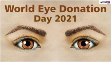 Happy Eye Donation Day 2021 Wishes: जागतिक नेत्रदान दिनानिमित्त पाठवा हे विशेषGreetings, Whatsapp Stickers
