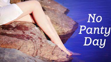No Panty Day 2021:आज साजरा केला जात आहे 'नो पॅंटी डे' ; जाणून घ्या या दिवसाचा इतिहास आणि महत्व
