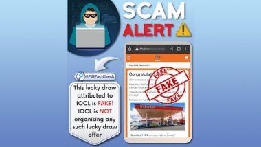 IOCL त्यांच्या 40 व्या वर्षपूर्ती निमित्त Lucky Draw म्हणून मोबाईल फोन, टीव्ही फ्री गिफ्ट देत असल्याचे वायरल मेसेज खोटे; PIB Fact Check ने केला खुलासा