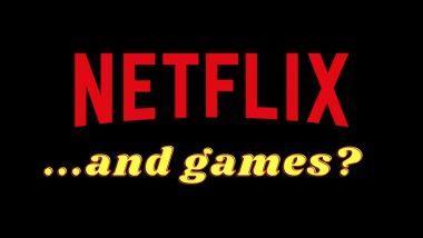 Netflix युजर्ससाठी खुशखबर! स्ट्रिमिंग प्लॅटफॉर्मवर लवकरच लॉन्च होणार Video Games