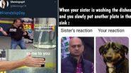 Sisters' Day and Friendship Day 2021 Funny Memes and Jokes: एकाच दिवशी साजरा होणार फ्रेंडशीप डे आणि सिस्टर्स डे; फनी मीम्स आणि जोक्स व्हायरल