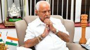 BS Yediyurappa Resigns as Karnataka CM: कर्नाटकचे मुख्यमंत्री बीएस येडीयुरप्पा यांचा राजीनामा म्हणाले, 'कोणाचाही दबाव नाही, स्वेच्छेने घेतला निर्णय'