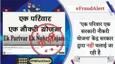 PIB Fact Check: 'एक परिवार एक नोकरी' योजना अंतर्गत खरंच केंद्र सरकार गर्व्हमेंट जॉब देणार? जाणून घ्या वायरल मेसेज मागील सत्य