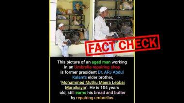 Fact Check: माजी राष्ट्रपती अब्दुल कलाम यांचे भाऊ अजूनही करतात छत्री दुरुस्तीचे काम? जाणून घ्या व्हायरल होणाऱ्या फोटो मागील सत्य