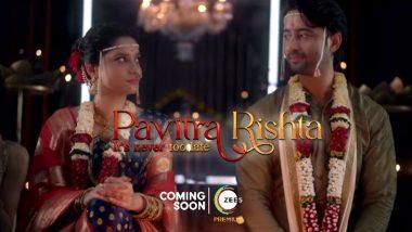 Pavitra Rishta 2.0 चा प्रोमो आऊट; शो लवकरच प्रेक्षकांच्या भेटीला (Watch Video)