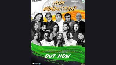 Hum Hindustani: स्वातंत्र्य दिनानिमित्त प्रदर्शित झालेले 'हम हिंदुस्थानी' हे गाणे ऐकल्यानंतर भारतीय भावूक