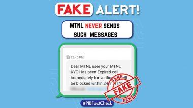Fact Check: MTNL KYC पुढील 24 तासांत संपणार असल्याचे ग्राहकांना खोटे मेसेज; PIB Fact Check ने केला खुलासा